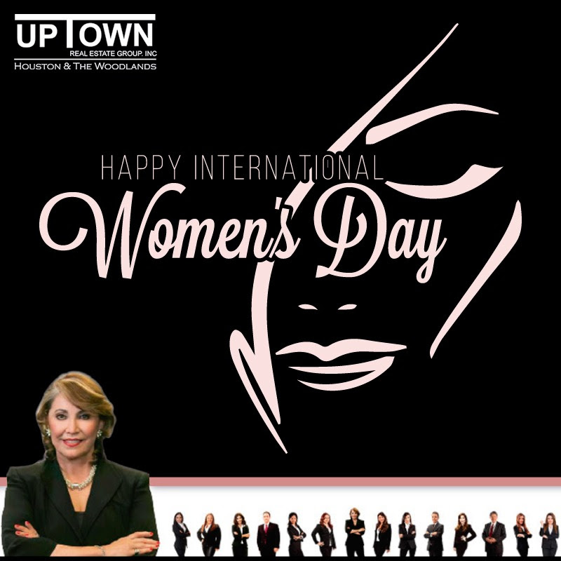 Happy International Women's Day wishes you Uptown Real Estate Group!